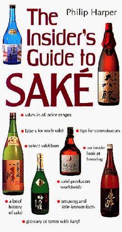 Sake: Insiders guide
